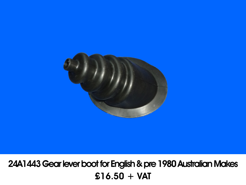 24A1443 GEAR LEVER BOOT FOR ENGLISH & PRE 1980 AUSTRALIAN MAKES