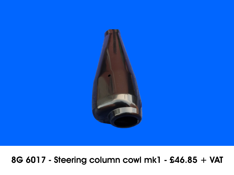 8G 6017 - STEERING COLUMN COWL MK1