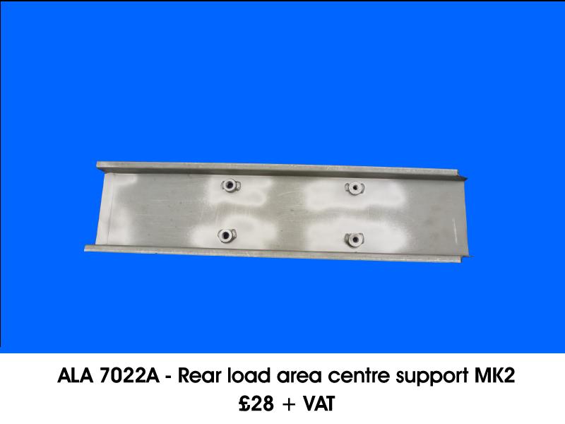 ALA 7022A - REAR LOAD AREA CENTRE SUPPORT MK2
